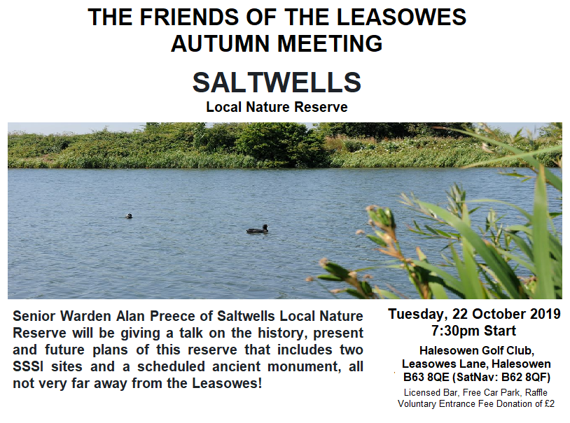 THE FRIENDS OF THE LEASOWES AUTUMN MEETING: Saltwells Local Nature Reserve