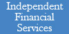 Independent Financial Services