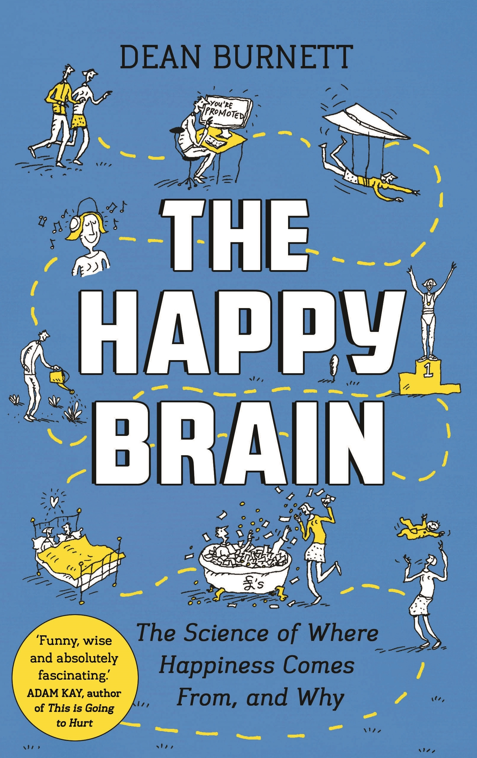 Dean Burnett The Happy Brain