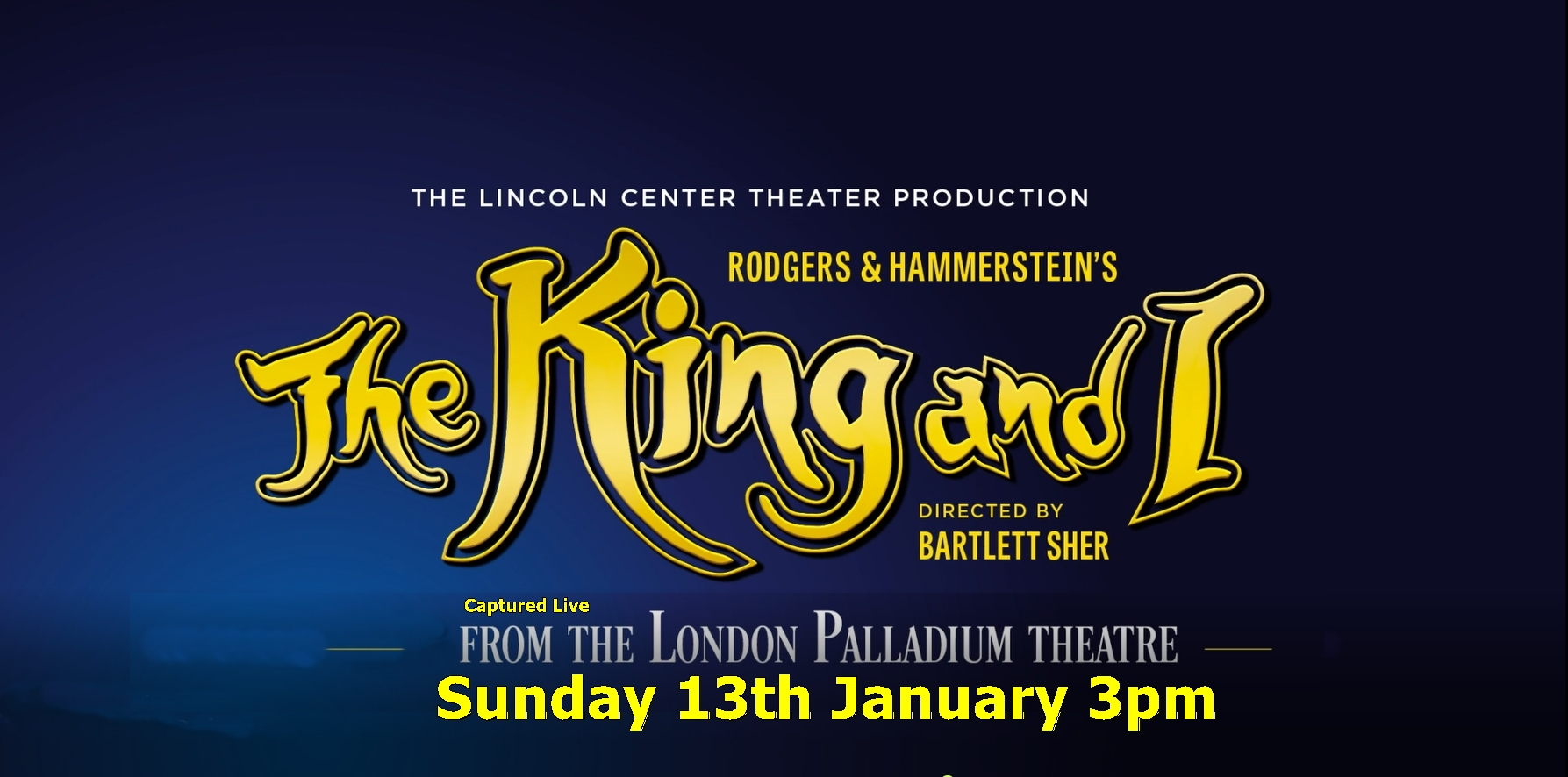 THE KING AND I from the LONDON PALLADIUM