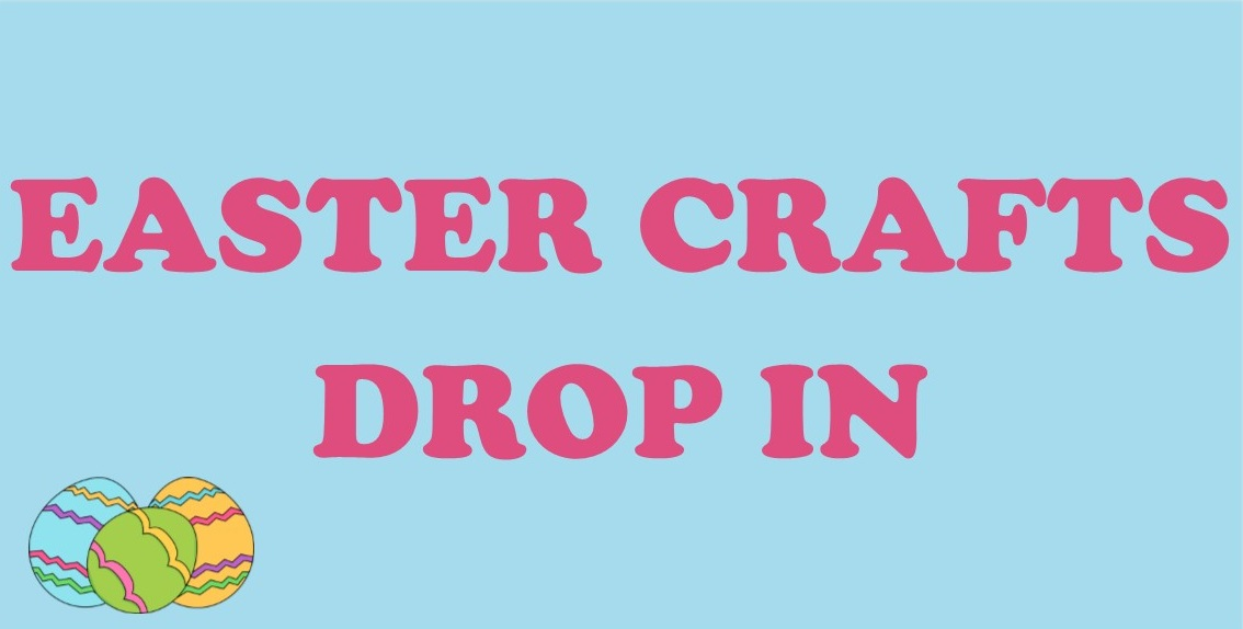 Easter Crafts Drop In